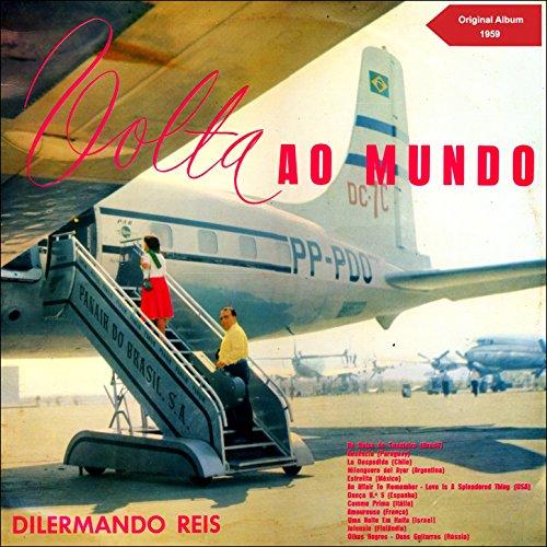 A Volta ao Mundo Com Dilermando Reis (Original Album 1959)