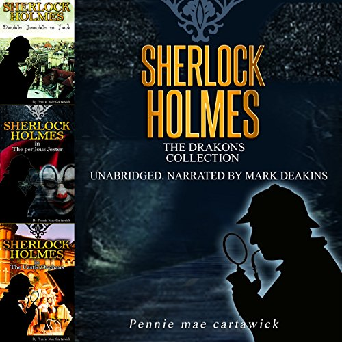 Sherlock Holmes: The Drakons Collection audiobook cover art