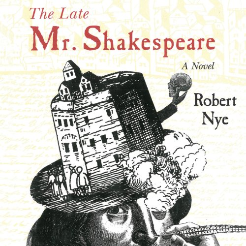 The Late Mr. Shakespeare audiobook cover art