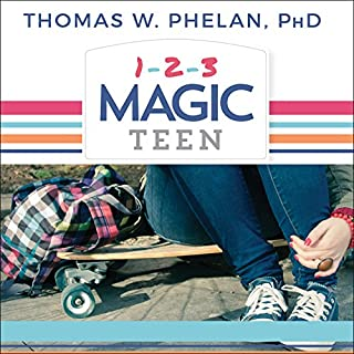 1-2-3 Magic Teen     Communicate, Connect, and Guide Your Teen to Adulthood              By:                                                                                                                                 Thomas W. Phelan PhD                               Narrated by:                                                                                                                                 Paul Costanzo                      Length: 4 hrs and 18 mins     13 ratings     Overall 4.5
