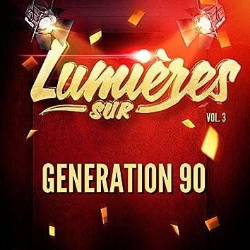 Lumières Sur Generation 90, Vol. 3