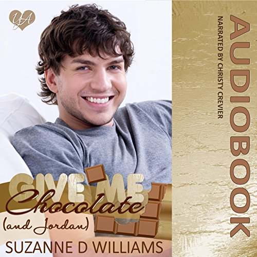 Give Me Chocolate (And Jordan) audiobook cover art