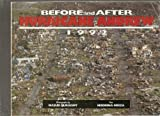 Before and After Hurricane Andrew 1992