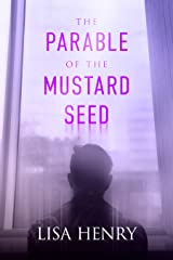 The Parable of the Mustard Seed (English Edition) Format Kindle