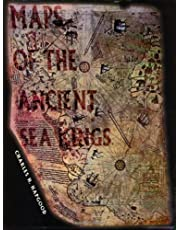 Maps of the Ancient Sea Kings: Evidence of Advanced Civilization in the Ice Age (English Edition)