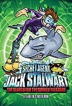 Secret Agent Jack Stalwart: Book 2: The Search for the Sunken Treasure: Australia (The Secret Agent Jack Stalwart Series)