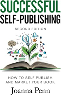 Successful Self-Publishing: How to self-publish and market your book in ebook, print, and audiobook