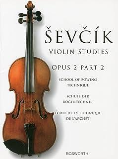 シェフチーク(セヴシック): 運弓法教本 Op.2 パート 2/ボスワース社/バイオリン教本