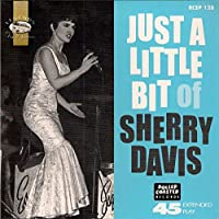 Just a Little Bit of Sherry... [7 inch Analog]