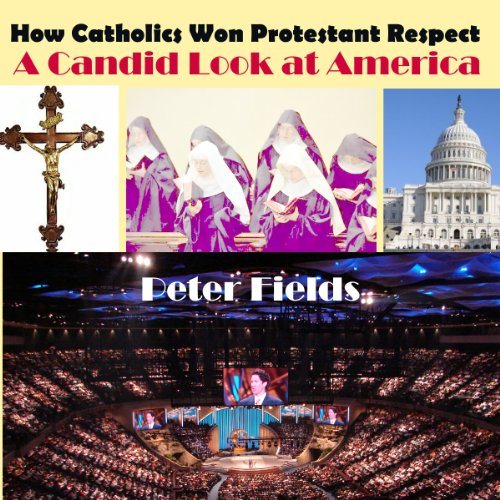 How Catholics Won Protestant Respect audiobook cover art
