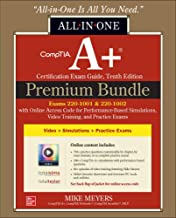 CompTIA A+ Certification Premium Bundle: All-in-One Exam Guide, Tenth Edition with Online Access Code for Performance-Base...