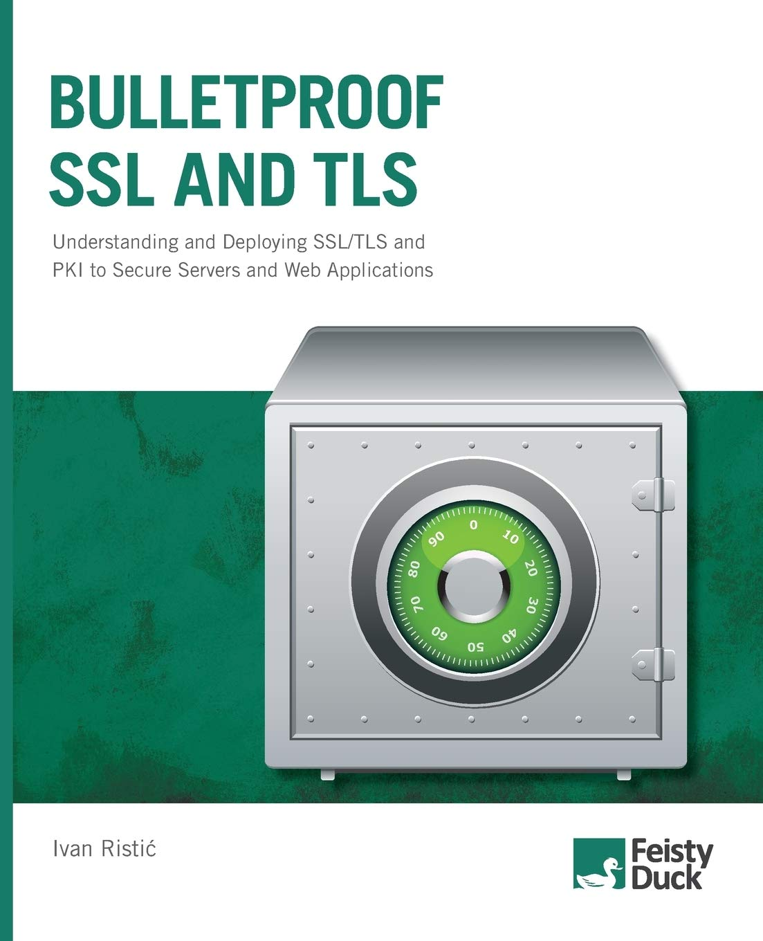 Image OfBulletproof SSL And TLS: Understanding And Deploying SSL/TLS And PKI To Secure Servers And Web Applications
