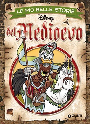 Le più belle storie del Medioevo (Storie a fumetti Vol. 30)
