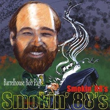 Smokin' 88s