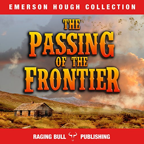 The Passing of the Frontier audiobook cover art