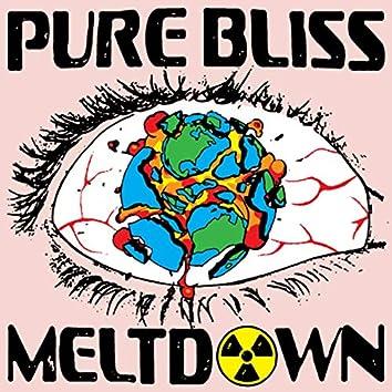 Pure Bliss Meltdown