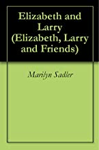 Elizabeth and Larry (Elizabeth, Larry and Friends)