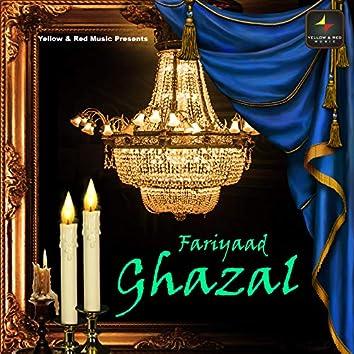 Fariyaad Ghazal