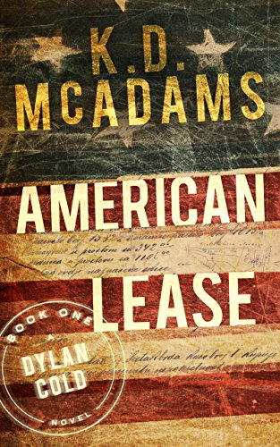 American Lease: A Dylan Cold Thriller (A Dylan Cold Novel Book 1)
