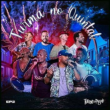 Turma no Quintal EP 2 (Ao Vivo)