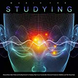 Music For Studying: Binaural Beats, Alpha Waves and Soothing Sounds For Studying, Deep Focus, Concentration, Brainwave Entrainment, Meditation and Calm Study Music