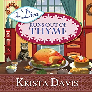 The Diva Runs Out of Thyme     A Domestic Diva Mystery, Book 1              By:                                                                                                                                 Krista Davis                               Narrated by:                                                                                                                                 Hillary Huber                      Length: 8 hrs and 42 mins     455 ratings     Overall 4.4