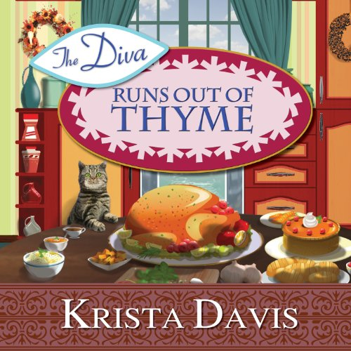 The Diva Runs Out of Thyme     A Domestic Diva Mystery, Book 1              By:                                                                                                                                 Krista Davis                               Narrated by:                                                                                                                                 Hillary Huber                      Length: 8 hrs and 42 mins     469 ratings     Overall 4.4