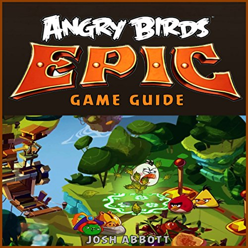 Angry Birds Epic Game Guide audiobook cover art