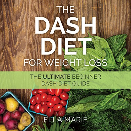 Dash Diet for Weight Loss audiobook cover art