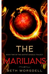 The Marilians: YA version. Our Planet Dying, was just the beginning..... (The Earth's Angels Trilogy YA editions) ペーパーバック
