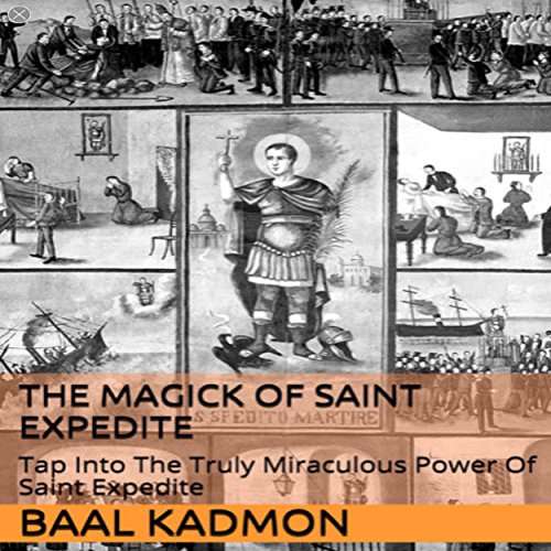 The Magick of Saint Expedite audiobook cover art