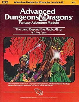 EX2 The Land Beyond the Magic Mirror - Book  of the Advanced Dungeons and Dragons Module #C4