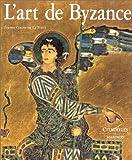 L'Art de Byzance