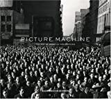 Picture Machine: The Rise of American Newspictures