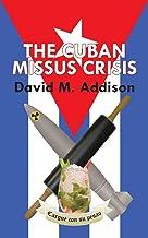 The Cuban Missus Crisis