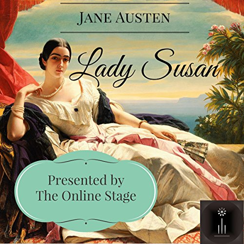 Lady Susan                   By:                                                                                                                                 Jane Austen                               Narrated by:                                                                                                                                 Elizabeth Klett,                                                                                        Beth Thomas,                                                                                        Ben Lindsey-Clark,                   and others                 Length: 2 hrs and 28 mins     70 ratings     Overall 4.2