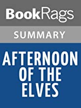 Summary & Study Guide Afternoon of the Elves by Janet Taylor Lisle