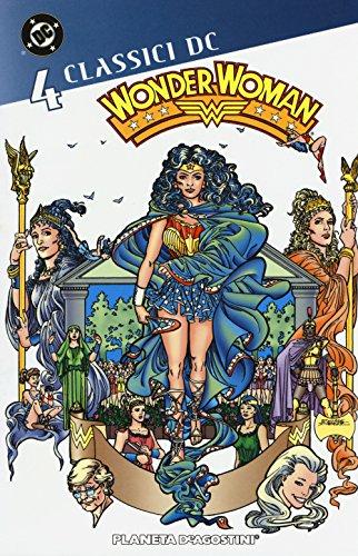 Wonder Woman. Classici DC: 4
