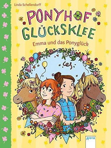 Ponyhof Glücksklee (2). Emma und das Ponyglück