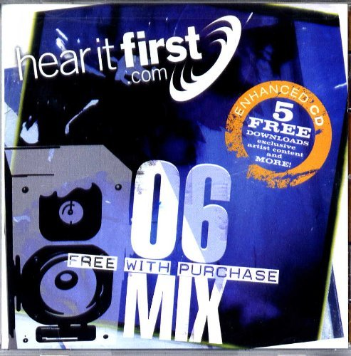 Hear It First.com: 06 Mix by Family Force 5 (2006-08-03)