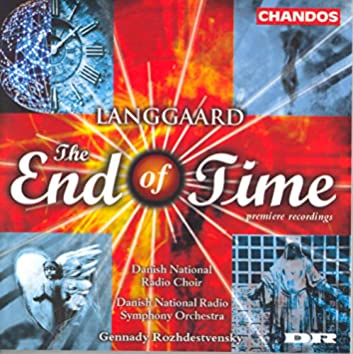 Langgaard: Time of the End (The) / From the Song of Solomon / Interdict