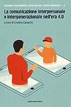 Permalink to La comunicazione interpersonale e intergenerazionale nell'era 4.0 PDF