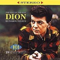 Runaround Sue: The Best of the Rest by Dion (1993-12-20)