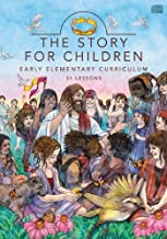 The Story for Children: Early Elementary Curriculum: The Story: 1