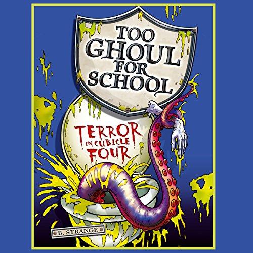 Too Ghoul For School     Terror in Cubicle Four              De :                                                                                                                                 B. Strange                               Lu par :                                                                                                                                 Clive Mantle                      Durée : 1 h et 54 min     Pas de notations     Global 0,0