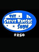 The Steve Katsos Show #250