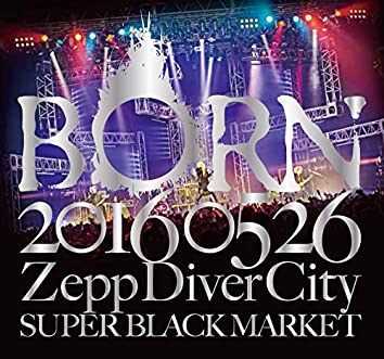 20160526 ZeppDiverCity SUPER BLACK MARKET Ⅱ