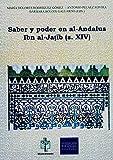 Saber y poder en Al-Andalus. ibn al-Jatib (s. XIV)