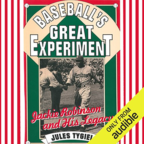Baseball's Great Experiment audiobook cover art