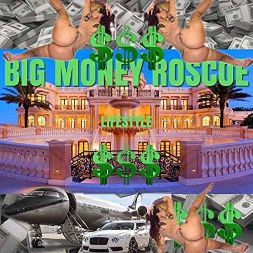 Big Money Roscoe
